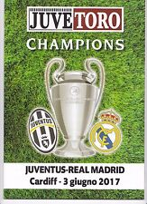 2017 CHAMPIONS LEAGUE FINAL Juventus v Real Madrid - RARE OFFICIAL ''JUVE-TORO''