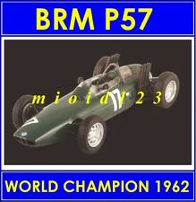 1/43 - BRM P57 : Graham HILL - WORLD CHAMPION 1962 - Die-cast - FORMULA 1