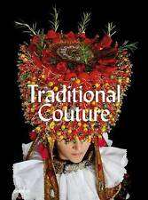 NEW Traditional Couture: Folkloric Heritage Costumes by Gregor Hohenberg
