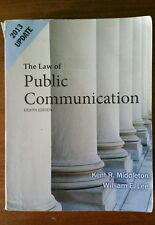 Law of Public Communication 2013 Update by Kent R. Middleton and William E. Lee