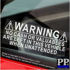 2 x No Cash Or Valuables Left In Vehicle-Car,Van,Taxi Security Stickers-Signs