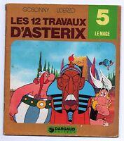 Collection Les 12 travaux d'Astérix n°5. Le Mage. Dargaud 1976. (réf.RE1)