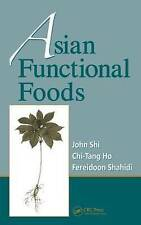 Asian Functional Foods by Chi-Tang Ho