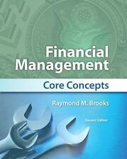 Financial Management : Core Concepts by Raymond Brooks (2nd Edition)