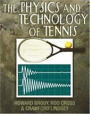 The Physics and Technology of Tennis - Brody, Cross & Lindsey