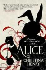 Christina Henry Alice