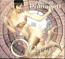 MICHEL POLNAREFF - OPHELIE FLAGRANT DES LITS - CARDBOARD SLEEVE CD