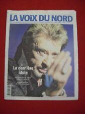 JOURNAL LA VOIX DU NORD JOHNNY HALLYDAY LA DERNIERE IDOLE
