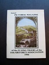 Annual Pictorial Magazine of the Flying Tigers of the 14th Air Force Association