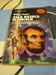 Alla ricerca di Lincoln Wilson Tucker Cosmo