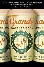 Grande Expectations: A Year in the Life of Starbucks' Stock by Karen Blumenthal
