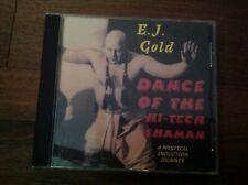 Dance of the Hi-tech Shaman -  E.J. Gold (Audio CD 1998)