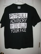 PitBull Advisory My Dog Will Lick Your Face T-Shirt size Large