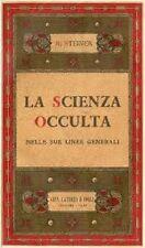 LA SCIENZA OCCULTA NELLE SUE LINEE GENERALI - R.STEINER - Versione digitale