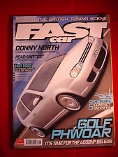 Fast Car - June 2007 - Golf - Civic - MI16 - Nova - Vw - Mini - Pulsar