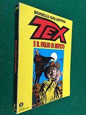 Bonelli Galeppini - TEX E IL FIGLIO DI MEFISTO , 1° Ed Oscar Narrativa (1994)