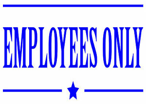 Employees Only  Sign Decal for Store Shop Business