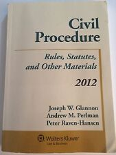 Civil Procedure : Rules Statutes and Other Materials 2012 Supplement by.