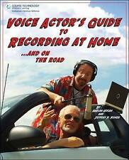 Voice Actor's Guide to Recording at Home and On the Road by Jeffrey P. Fisher