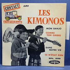 LES KIMONOS Mon banjo / comme ton ombre .. EPL 8138 CONTACT