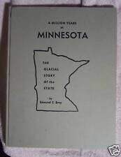 Glacial Story Million Years in Minnesota 1962 Bray
