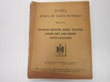 Intl 19 Xpa Crawler Tractor Wheel Tractor Power Unit And Engine Parts Catalog