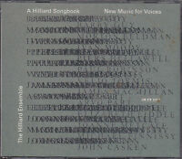 THE HILLIARD ENSEMBLE - a hilliard songbook new music for voices CD