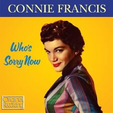 Who's Sorry Now - Connie Francis (2011, CD NEUF)