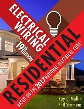 Electrical Wiring Residential by Ray C. Mullin and Phil Simmons (2017,...