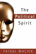 The Political Spirit by Malick, Faisal
