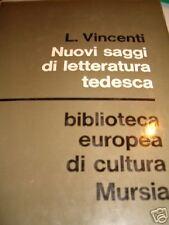 NUOVI SAGGI DI LETTERATURA TEDESCA. MURSIA 1968 1°EDIZ.