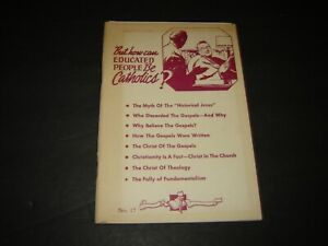 Knights of Columbus Magazine  #17 - 1950 How Can Educated People be Catholics?