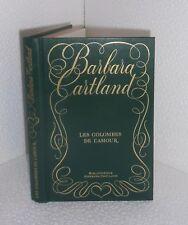 Les colombes de l'amour.Barbara CARTLAND.Trévise CB23