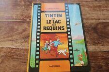 TINTIN ET LE LAC AUX REQUINS  -- CASTERMAN   -- EDITION 1973