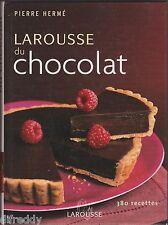 Larousse du Chocolat, Pierre Hermé, 380 recettes, Gastronomie, Desserts, Cuisine
