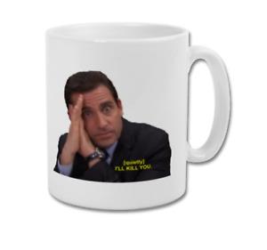 I'll Kill You Meme Michael Scott The Office US TV Show Funny Coffee Tea Mug Cup