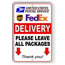 Delivery Leave All Packages Arrows Pointing Down Sign METAL usps fedex ups SI074