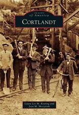 Cortlandt (New York) by Laura Lee M. Keating (2013) Images of America Series