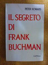 LIBRO PETER HOWARD - IL SEGRETO DI FRANK BUCHMAN - CAPPELLI 1962