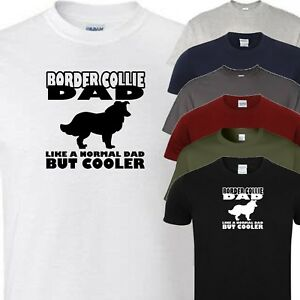 border collie dad novelty t shirt (all dog breeds available)