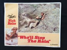 WHO'LL STOP THE RAIN: LOBBY CARD. *SIGNED BY ACTOR NICK NOLTE*