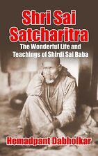 Shri Sai Satcharitra:The Wonderful Life by Hemadpant Dabholkar [ Paperback] NEW