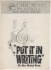 """""""Put It In Writing""""  Playbill  Chicago  1962  Bob Dishy, Jeanne Arnold"""