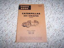 Caterpillar Cat 631 Scraper Parts Catalog Manual Manual 28F1- 11G1-