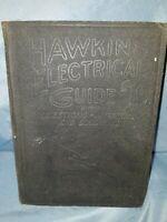 HAWKINS ELECTEICAL GUIDE #10. MODERN APPLICATIONS OF ELECTRICITY.  1922. 2ND ED.