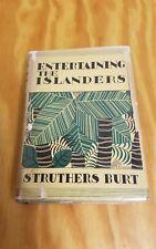 Entertaining The Islanders Struthers Burt First Edition 1933 1st HC DJ New York