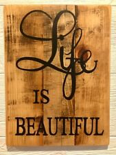 Life is Beautiful on Reclaimed Wood 15 x 20 in.