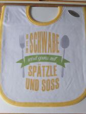 Babylatz – Kinderlatz Schlabberlatz Der Schwabe wird groß mit Spätzle und Soß