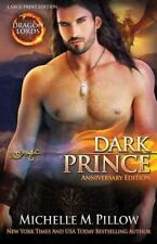 Dragon Lords: Dark Prince (LARGE PRINT) : Anniversary Edition by Michelle...