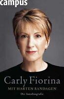 Mit harten Bandagen: Die Autobiografie von Fiorina, Carly | Buch | Zustand gut